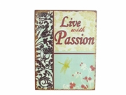 """Live with Passion"" - emaljeskilt"
